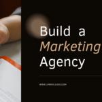 build a marketing agency